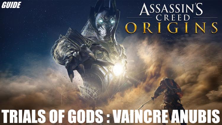 Assassin's Creed Origins, Anubis débarque : comment le vaincre et pour quelles récompenses ? (guide Trials of Gods)