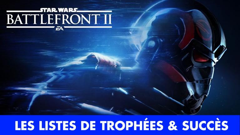 Star Wars Battlefront 2 : les trophées et succès du jeu d'EA dévoilés