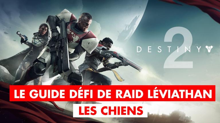 Destiny 2, défi de raid Léviathan : comment remporter le défi des Chiens ?