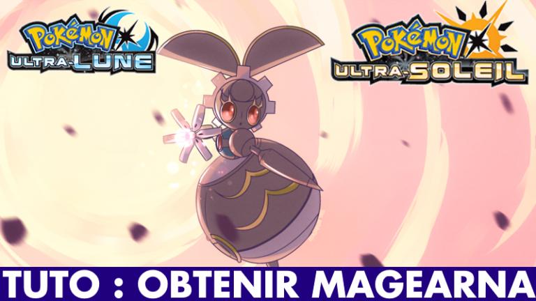 Pokémon Ultra-Soleil / Ultra-Lune : comment obtenir Magearna ?