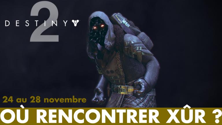Destiny 2, Xûr :  emplacement et Exotiques en vente ce week-end (24 au 28 novembre)