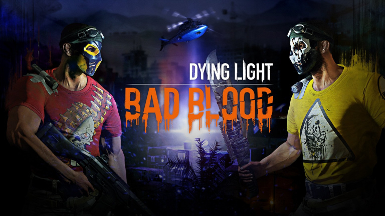 Dying Light : Bad Blood - Un standalone d'inspiration Battle Royale