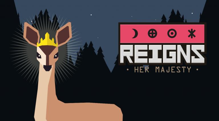 Reigns : Her Majesty - Une nouvelle aventure originale taillée pour le mobile