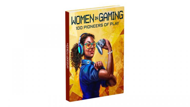 Women in Gaming : Un ouvrage dédié aux femmes de l'industrie annoncé chez Prima Games