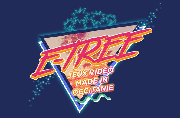 E-Tree, la conférence vidéo des jeux made in Occitanie (BGE 2, Unruly Heroes...)