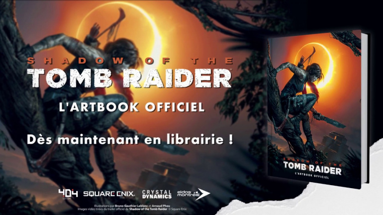 Shadow of the Tomb Raider : L'artbook officiel est disponible en librairie