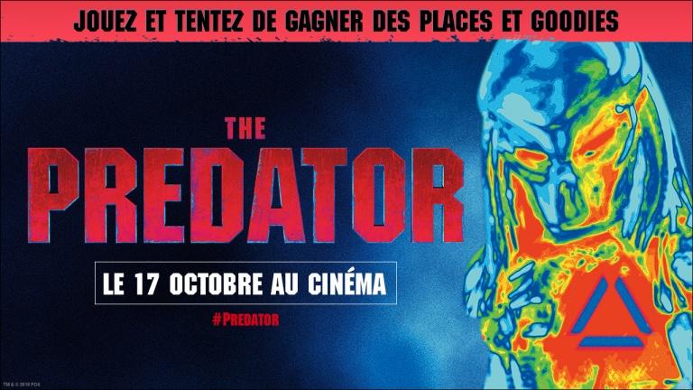 Concours : The Predator, Gagnez vos places pour le film et des goodies !