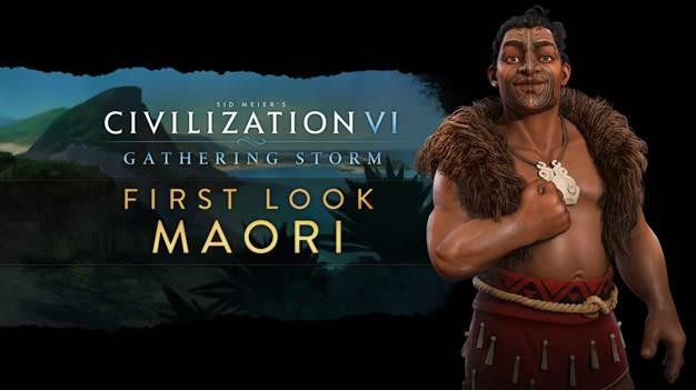 Civilization VI : Gathering Storm - Les Maoris entrent dans la danse