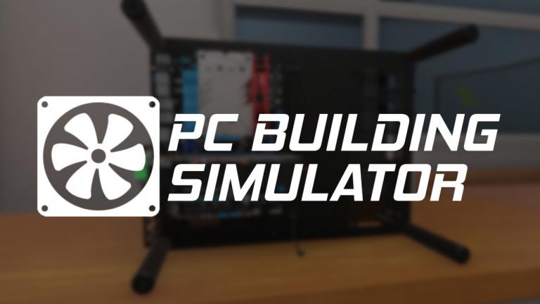 PC Building Simulator : Fin d'accès anticipé le 29 janvier