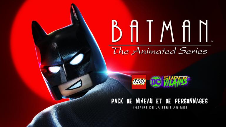LEGO DC Super-Vilains accueille un pack Batman : The Animated Series