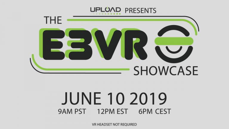 E3 2019 : le site UploadVR diffusera un show dédié à la réalité virtuelle