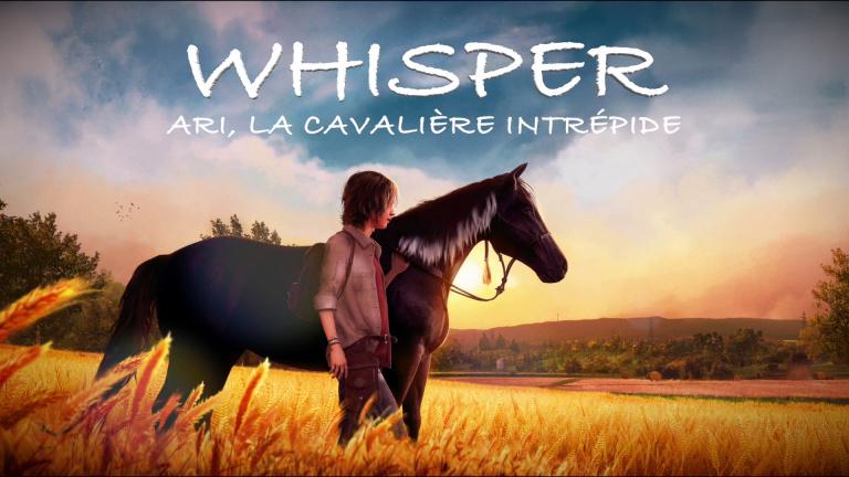 Whisper, Ari la cavalière intrépide : la soluce de l'aventure équestre
