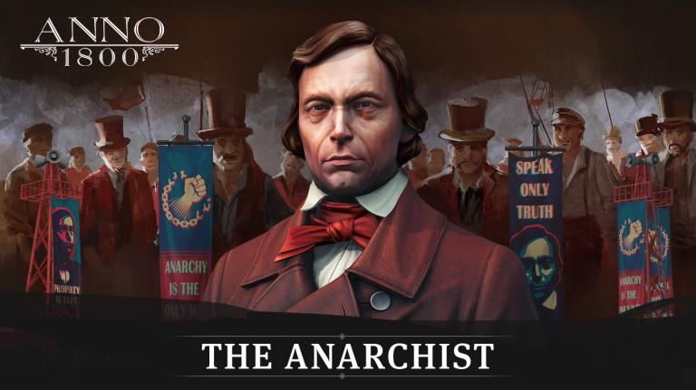 ANNO 1800 présente l'Anarchiste