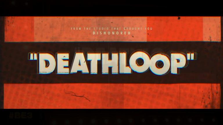 E3 2019 : Arkane Lyon nous dévoile Deathloop