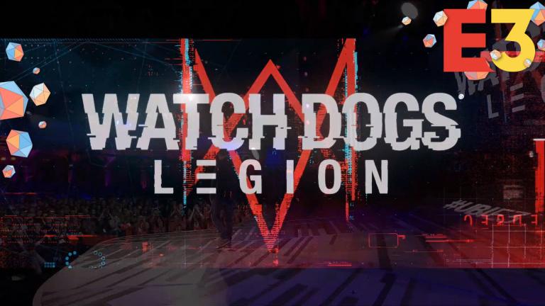 E3 2019 : Ubisoft date Watch Dogs Legion