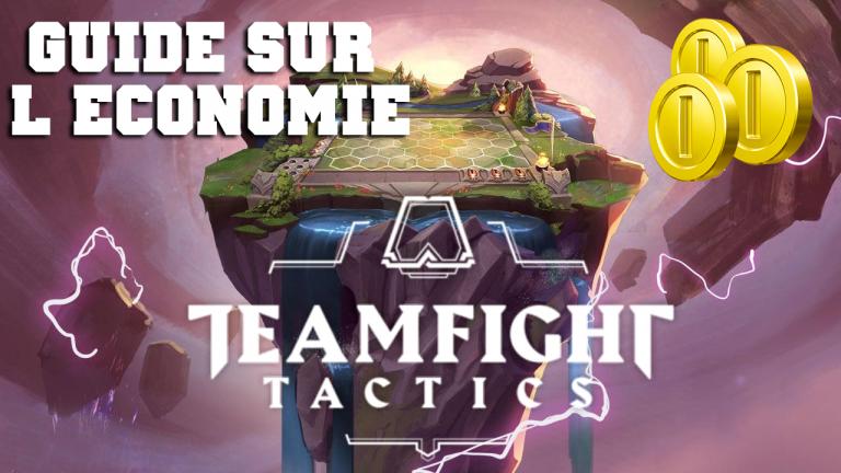 Teamfight Tactics / Combat tactique, guide : Comment gérer son or, économie