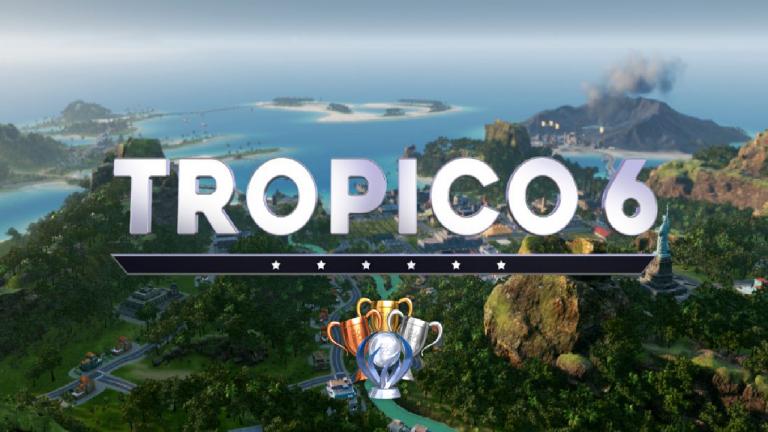 Tropico 6 : la dictature idéale en 42 trophées