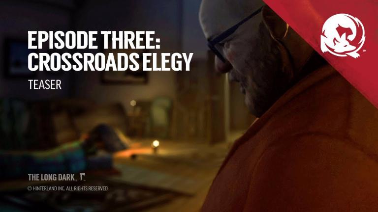 The Long Dark : l'épisode 3, Crossroads Elegy, prend date