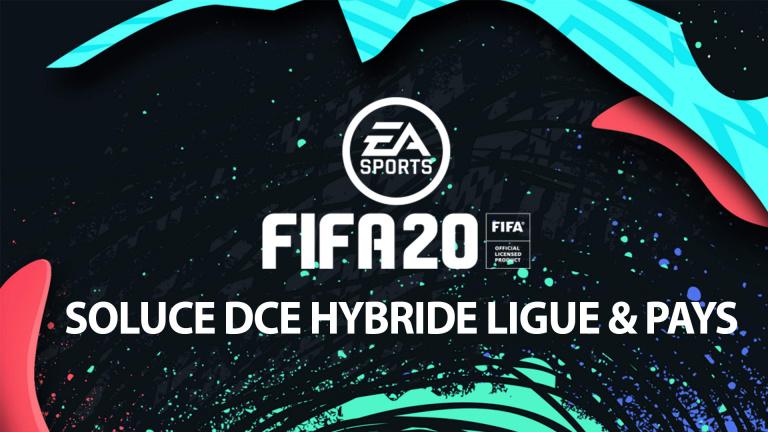 FIFA 20, DCE : Hybride Ligue et Pays, solution du défi création d'équipe