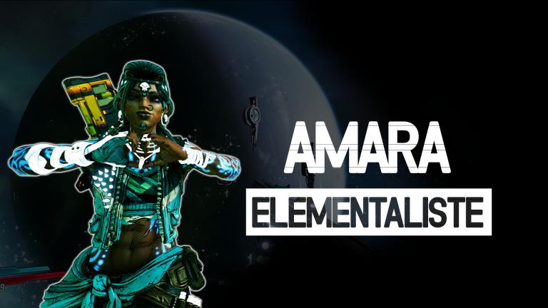 Borderlands 3, guide et astuces des Builds : Amara - Elémentaliste