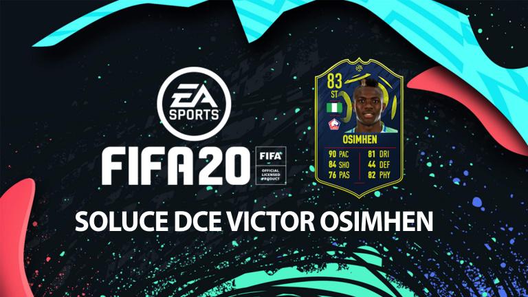 FIFA 20, DCE : Ligue 1 Homme du mois Osimhen, solution du défi création d'équipe