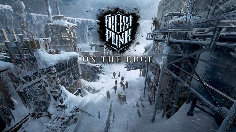 Frostpunk : la dernière extension, On the Edge, arrive cet été