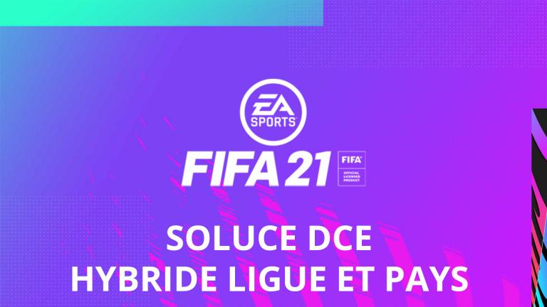 FIFA 21, DCE : Hybride ligue et pays, solution du défi création d'équipe
