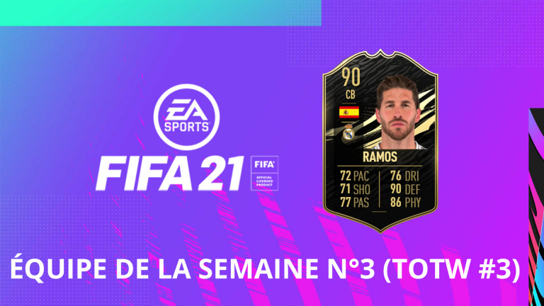 FIFA 21, FUT : l'équipe de la semaine numéro 3 (TOTW #3)