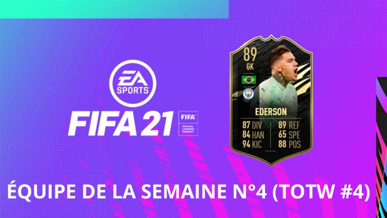 FIFA 21, FUT : l'équipe de la semaine numéro 4 (TOTW #4)