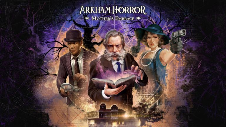 Arkham Horror : Mother's Embrace - L'adaptation sortira en 2021 sur PC et consoles