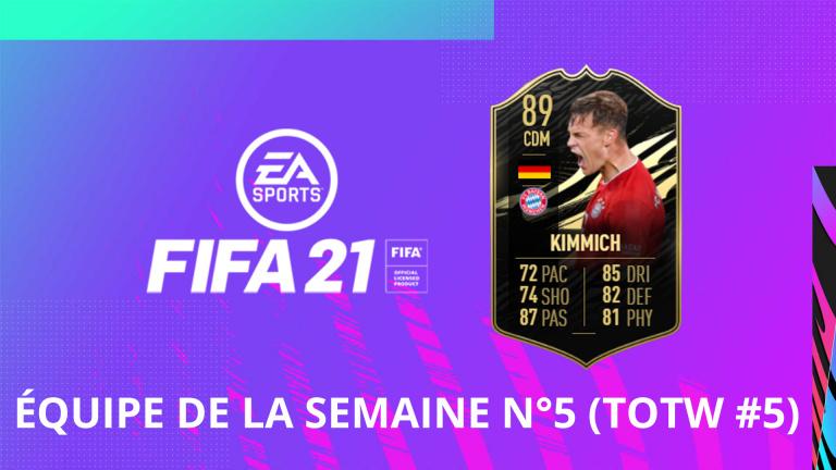 FIFA 21, FUT : l'équipe de la semaine numéro 5 (TOTW #5)