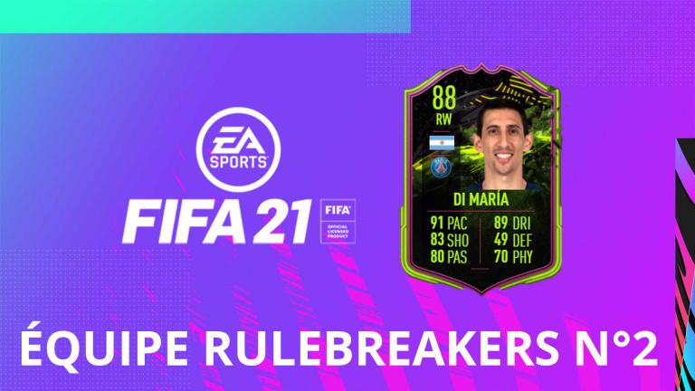 FIFA 21, FUT : l'équipe spéciale Rulebreakers n°2