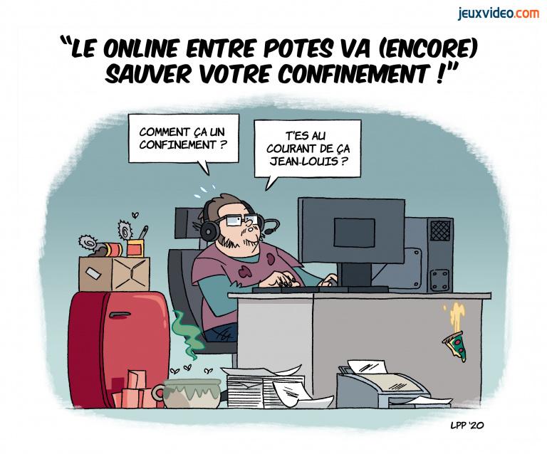"""Billet : """"Le online entre potes va (encore) sauver votre confinement"""""""