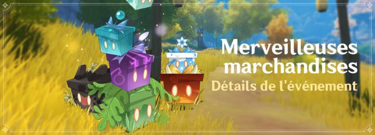 """Genshin Impact,événement """"Merveilleuses marchandises"""" : Primo-gemmes et récompenses à la clé (dernier jour)"""