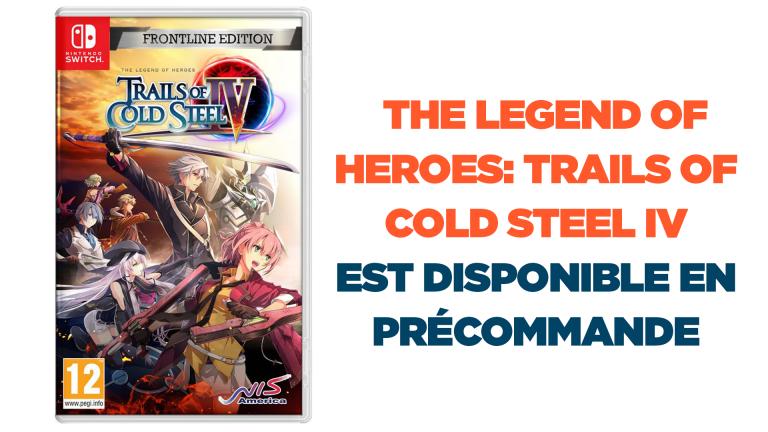 The Legend Of Heroes: Trails Of Cold Steel IV - Frontline Edition disponible en précommande