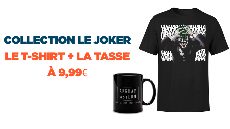 Profitez de l'offre 1 tasse + 1 Tshirt le Joker pour moins de 10€