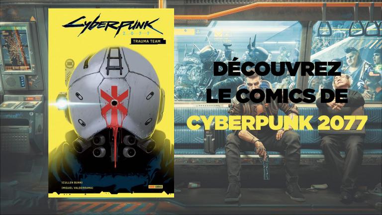 Cyberpunk 2077 : le tome 1 du comics du jeu de CD Projekt RED est disponible