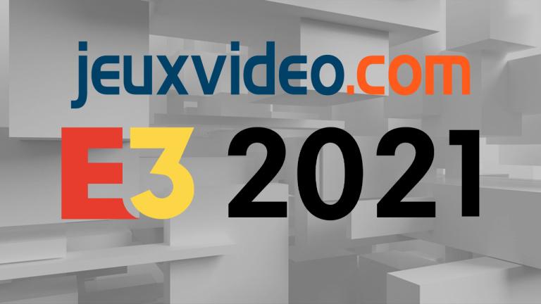 E3 2021 : Jeuxvideo.com partenaire de l'évènement !