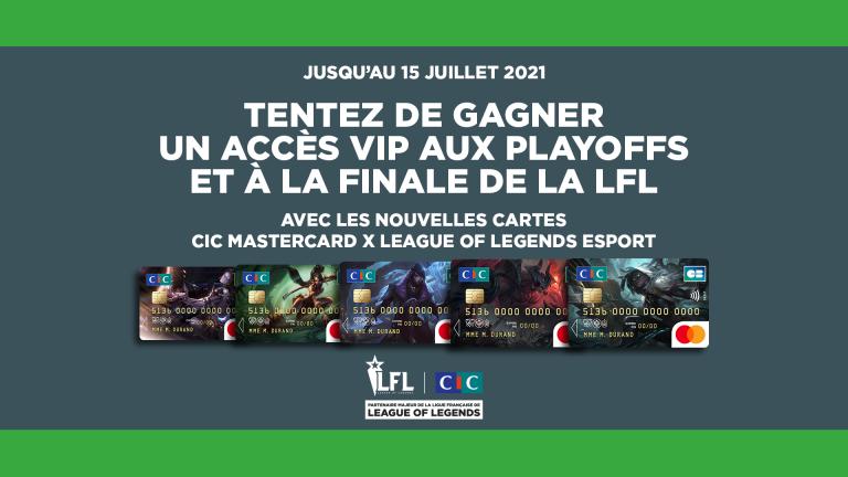 Avec l'offre CIC Mastercard x League of Legends Esport, tentez de gagner votre accès VIP aux coulisses de la LFL !