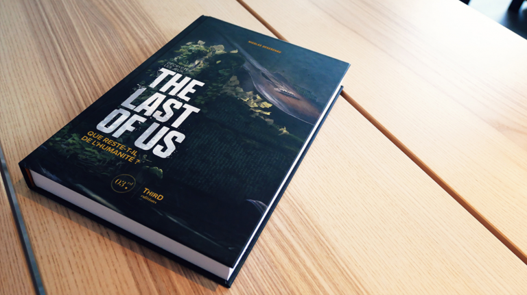 Décrypter The Last of Us, le livre qui raconte la saga de Naughty Dog