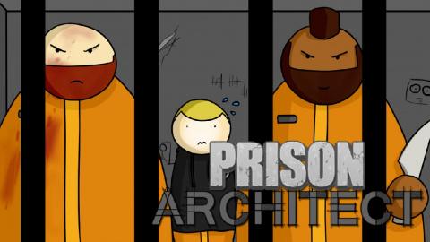 Prison Architect : Le jeu dont VOUS êtes le prisonnier - Episode 1