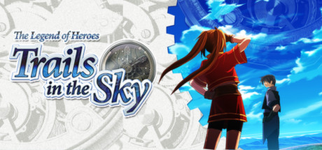 The Legend of Heroes : Trails in the Sky - First Chapter