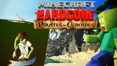 Minecraft Hardcore : Pirates des Cuboïdes - Episode 2