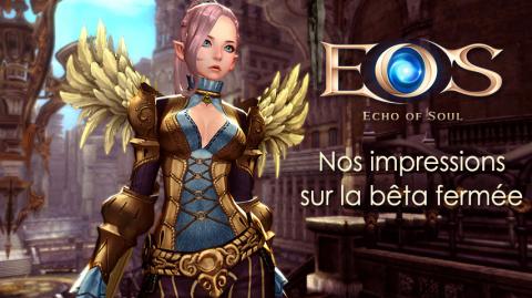 Echo of Soul - Nos impressions sur la bêta de ce MMORPG