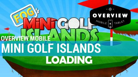 Jaquette de Overview Mobile : Mini Golf Islands