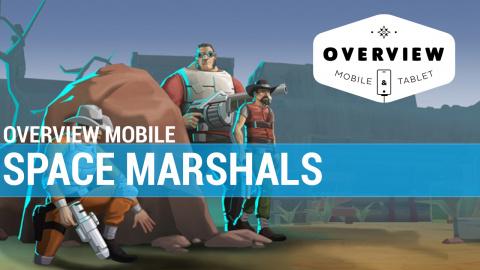Jaquette de Overview Mobile - Space Marshals
