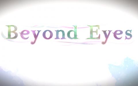 Beyond Eyes sur ONE