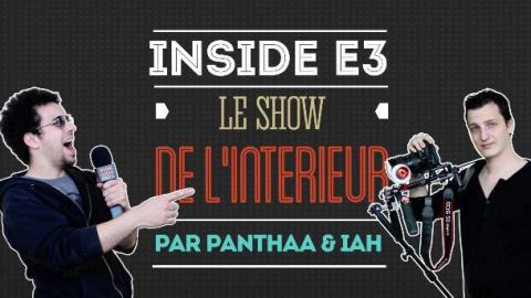 Jaquette de E3 2015 : Coulisses, attractions du salon, suivi de l'équipe, revivez l'Inside !