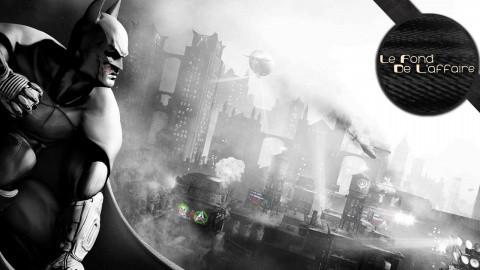 Le Fond de l'Affaire - Les easter eggs de la série Batman Arkham