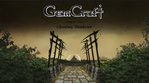 GemCraft : Chasing Shadows